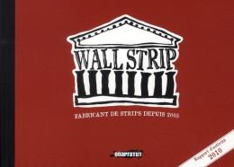 wallstrip ; fabricat de strips depuis 2005 ; rapport d'activité 2010