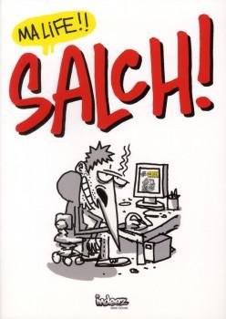 Salch ! tome 1