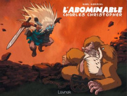 L'abominable Charles Christopher tome 2