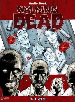 Walking dead tome 1 et tome 2 - Livre audio