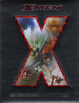 X-men - les personnages et leur univers