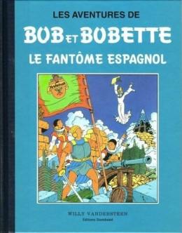 Bob et Bobette (Collection classique bleue) - 1/8 - 1 - Le Fantôme Espagnol (éd. 1993)