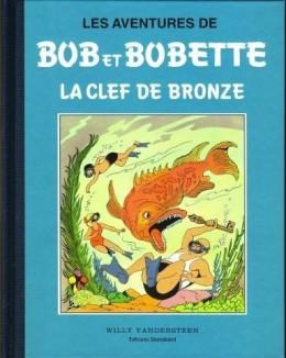 Bob et Bobette (Collection classique bleue) - 2/8 - 2 - La Clef de Bronze (éd. 1994)