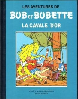 Bob et Bobette (Collection classique bleue) tome 8 - La Cavale d'Or (éd. 2009)