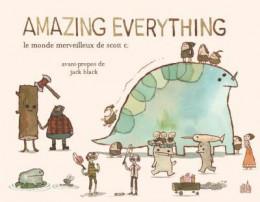 Amazing everything - Le monde merveilleux de Scott C.