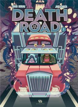Death road tome 1