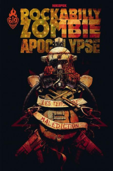Rockabilly Zombie Apocalypse tome 1