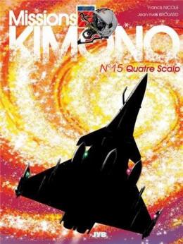 Missions Kimono T.15 - Quatre Scalp