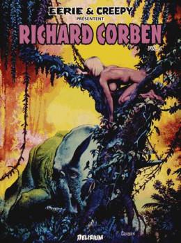 Eerie et creepy presentent richard corben