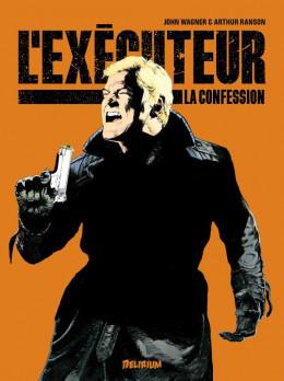 L'exécuteur - La confession