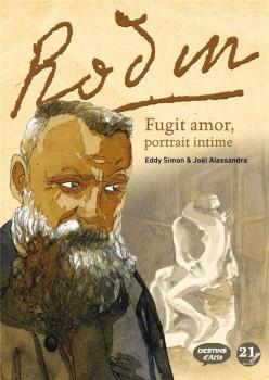 Rodin - Fugit Amor - Portrait intime d'Auguste Renoir