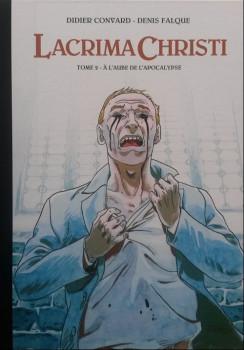 Lacrima Christi - tirage de luxe tome 2