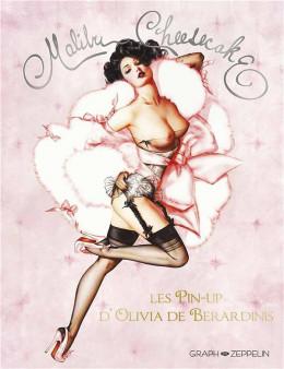 Malibu cheesecake - les pin-up d'Olivia de Berardinis