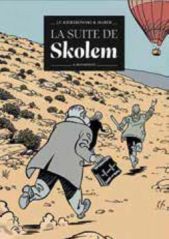 La suite de Skolem tome 2