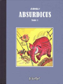 Absurdicus tome 1