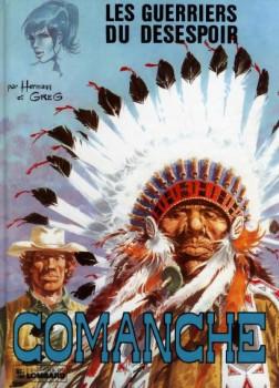 Comanche tome 2 - Les guerriers du désespoir