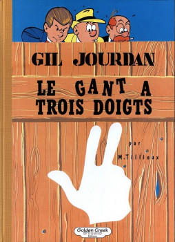 Gil Jourdan - tirage de tête tome 9 - Le gant à trois doigts