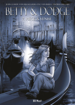 Betty and Dodge tome 7 - édition de luxe