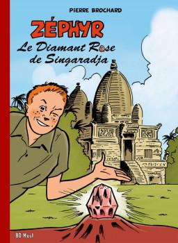 Zephyr tome 1 - Le Diamant Rose de Singaradja
