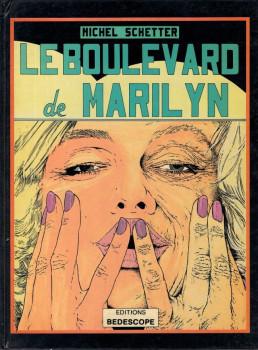 Boulevard de Marilyn (Le) - Le boulevard de Marilyn (éd. 1984)