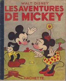 Mickey (Hachette) tome 1 - Les aventures de Mickey (éd. 1948)