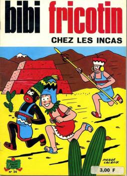 Bibi Fricotin (2e Série - SPE) (Après-Guerre) tome 34 - Bibi Fricotin chez les Incas (éd. 1974)