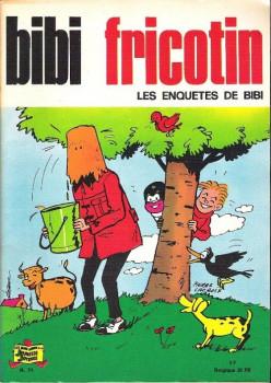 Bibi Fricotin (2e Série - SPE) (Après-Guerre) tome 71 - Les enquêtes de Bibi Fricotin (éd. 1972)