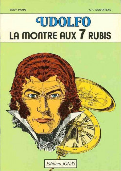 Udolfo tome 1 - La Montre aux 7 rubis (éd. 1980)