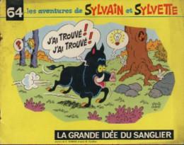 Sylvain et Sylvette (03-série : Fleurette nouvelle série) tome 64 - La grande idée du sanglier (éd. 1974)