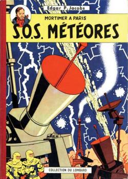 Blake en Mortimer (Uitgeverij Blake en Mortimer) tome 7 - S.O.S. Météores - Mortimer à Paris (éd. 1959)