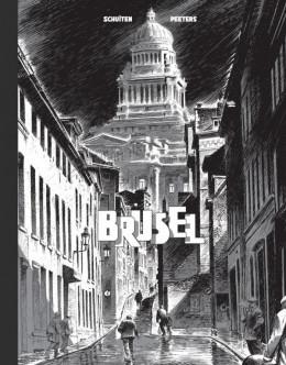 Les cités obscures - tirage de luxe tome 5 - Brüsel