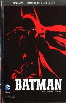 DC Comics - Le Meilleur des Super-Héros tome 27 - Batman - Amère Victoire - 1ère Partie (éd. 2016)