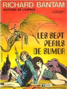 Richard Bantam, justicier de l'espace tome 1 - Les sept périls de Sumor (éd. 1975)