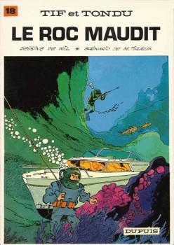 Tif et Tondu tome 18 - Le roc maudit (éd. 1972)