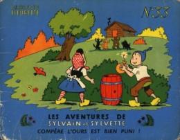 Sylvain et Sylvette (01-série : albums Fleurette) tome 33 - Compère l'ours est bien puni (éd. 1958)
