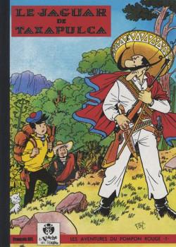Les Aventures du Pompon Rouge tome 10 - Le Jaguar de Taxapulca (éd. 2008)