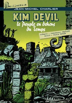 kim devil ; le peuple en dehors du temps