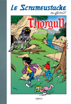 Le Scrameustache - Thorgull la Saga Intégrale - tirage de tête
