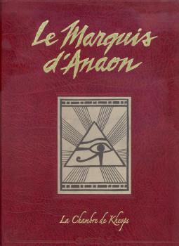 Le marquis d'Anaon tome  5 - la chambre de Khéops (Tirage de Tête)