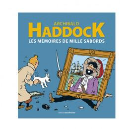Archibald Haddock ; Les Mémoires de Mille Sabords